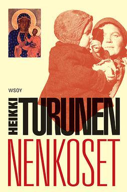 Turunen, Heikki - Nenkoset: Kuokka ja kannel III, e-kirja