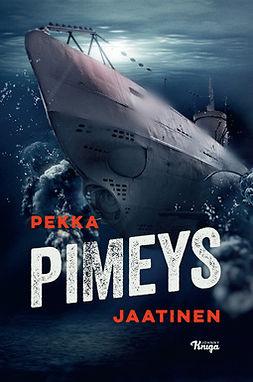 Jaatinen, Pekka - Pimeys, e-kirja
