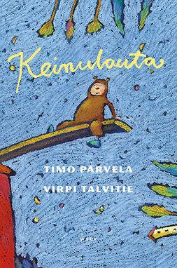 Parvela, Timo - Keinulauta, ebook