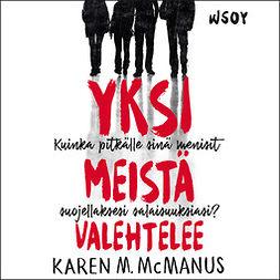 McManus, Karen M. - Yksi meistä valehtelee, äänikirja