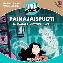 Hai, Magdalena - Painajaispuoti ja kamala kutituspulveri: Lukupalat, audiobook