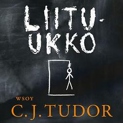 Tudor, C. J. - Liitu-ukko, audiobook