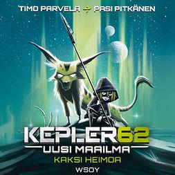 Parvela, Timo - Kepler62 Uusi maailma: Kaksi heimoa, äänikirja