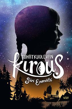 Enoranta, Siiri - Tuhatkuolevan kirous, ebook