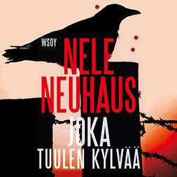 Neuhaus, Nele - Joka tuulen kylvää, äänikirja