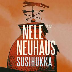 Neuhaus, Nele - Susihukka, äänikirja