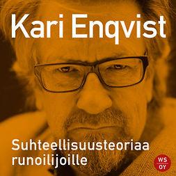 Enqvist, Kari - Suhteellisuusteoriaa runoilijoille, äänikirja