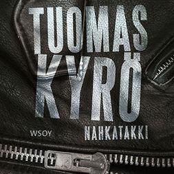 Kyrö, Tuomas - Nahkatakki, äänikirja