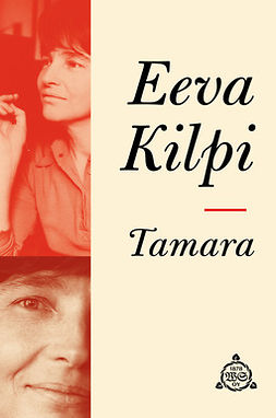 Kilpi, Eeva - Tamara, e-kirja