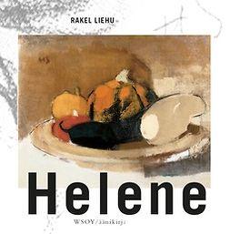 Liehu, Rakel - Helene, äänikirja