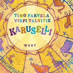 Parvela, Timo - Karuselli, äänikirja
