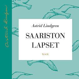 Lindgren, Astrid - Saariston lapset, äänikirja