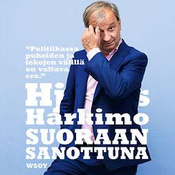 Harkimo, Harry - Suoraan sanottuna, audiobook