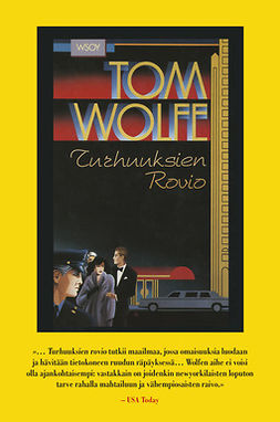 Wolfe, Tom - Turhuuksien rovio, e-kirja