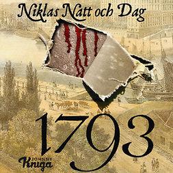 Dag, Niklas Natt och - 1793, äänikirja