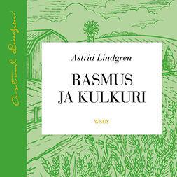 Lindgren, Astrid - Rasmus ja kulkuri, äänikirja