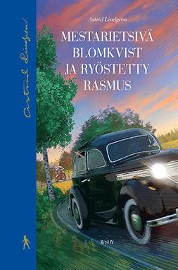 Lindgren, Astrid - Mestarietsivä Blomkvist ja ryöstetty Rasmus, e-kirja