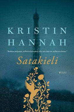 Hannah, Kristin - Satakieli, ebook
