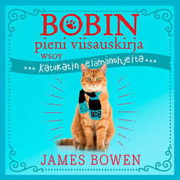 Bowen, James - Bobin pieni viisauskirja, audiobook