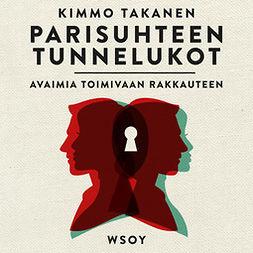 Takanen, Kimmo - Parisuhteen tunnelukot, äänikirja