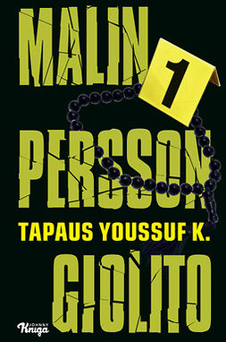 Giolito, Malin Persson - Tapaus Youssuf K., e-kirja