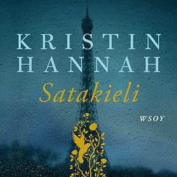 Hannah, Kristin - Satakieli, audiobook