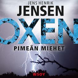 Jensen, Jens Henrik - Pimeän miehet, audiobook