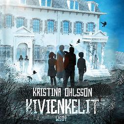 Ohlsson, Kristina - Kivienkelit, äänikirja