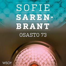 Sarenbrant, Sofie - Osasto 73, äänikirja