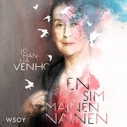 Venho, Johanna - Ensimmäinen nainen, audiobook