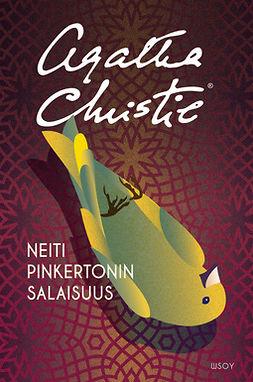 Christie, Agatha - Neiti Pinkertonin salaisuus: Neiti Marple, ebook