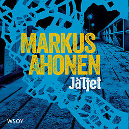 Ahonen, Markus - Jäljet, äänikirja