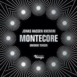 Khemiri, Jonas Hassen - Montecore, äänikirja