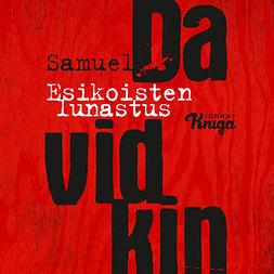 Davidkin, Samuel - Esikoisten lunastus, äänikirja