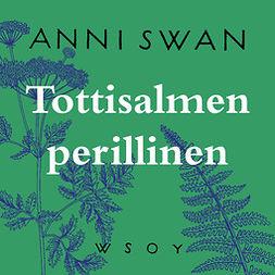 Swan, Anni - Tottisalmen perillinen, äänikirja