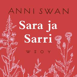 Swan, Anni - Sara ja Sarri, äänikirja