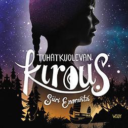 Enoranta, Siiri - Tuhatkuolevan kirous, audiobook