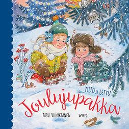 Viinikainen, Taru - Tiltu ja Lettu - Joulujupakka, audiobook