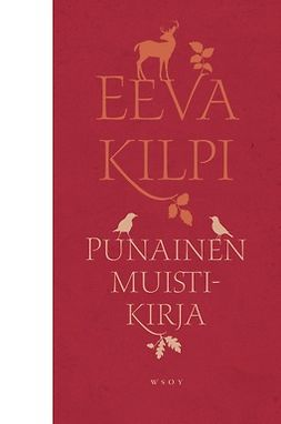 Kilpi, Eeva - Punainen muistikirja, e-bok