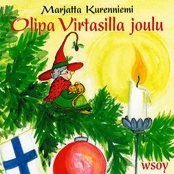 Kurenniemi, Marjatta - Olipa Virtasilla joulu, audiobook