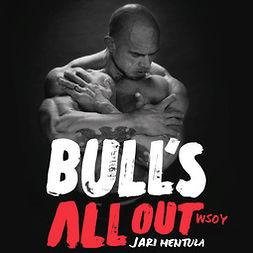 Mentula, Jari - Bull's all out, audiobook