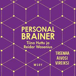 Wasenius, Reidar - Personal Brainer: Treenaa aivosi vireiksi, audiobook