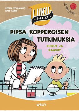 Vehkalahti, Reetta - Pipsa Kopperoisen tutkimuksia: Pierut ja kaasut: LUKUPALAT, e-kirja