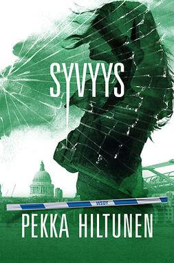 Hiltunen, Pekka - Syvyys: Studio-sarjan 4. osa, e-bok