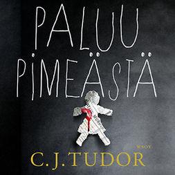 Tudor, C. J. - Paluu pimeästä, äänikirja