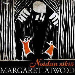 Atwood, Margaret - Noidan sikiö, äänikirja