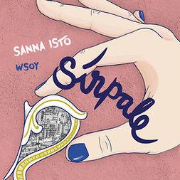 Isto, Sanna - Sirpale, audiobook