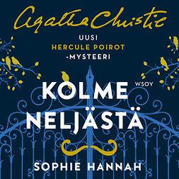 Hannah, Sophie - Kolme neljästä, audiobook