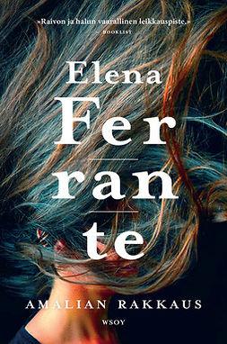 Ferrante, Elena - Amalian rakkaus, e-kirja