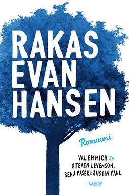 Emmich, Val - Rakas Evan Hansen, e-kirja